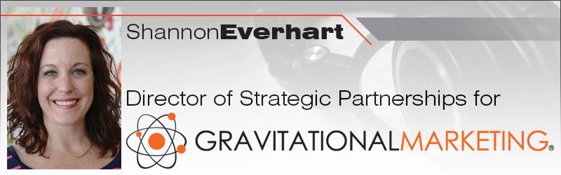 Shannon Everhart, Gravitational marketing, increasing traffic, auto sales, auto dealership, auto dealer, auto industry, automotive industry, sales leads, auto sale leads, AutoSuccess