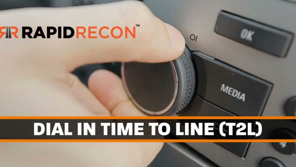 Rapid Recon Dial in T2L